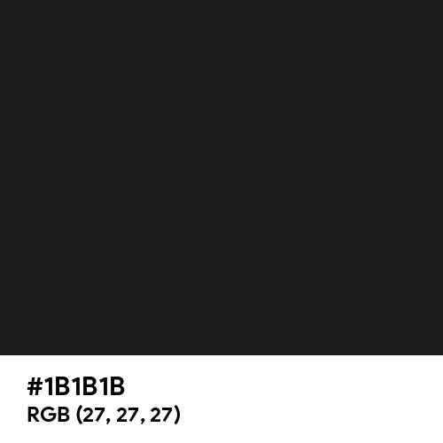 Eerie Black (Hex code: 1B1B1B) Thumbnail