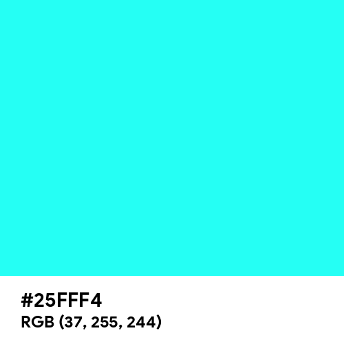 Pure Turquoise (Hex code: 25FFF4) Thumbnail