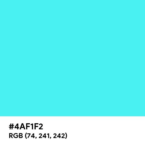Fluorescent Blue (Hex code: 4AF1F2) Thumbnail