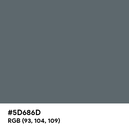 Blue Grey (RAL) (Hex code: 5D686D) Thumbnail