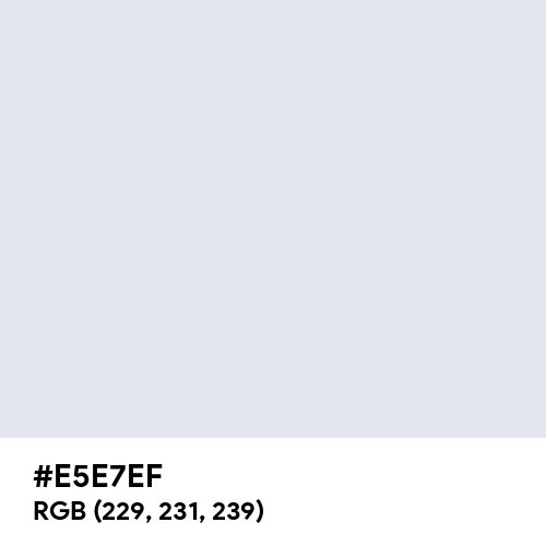 Bright Gray (Hex code: E5E7EF) Thumbnail