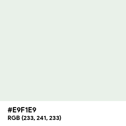 Bright Gray (Hex code: E9F1E9) Thumbnail