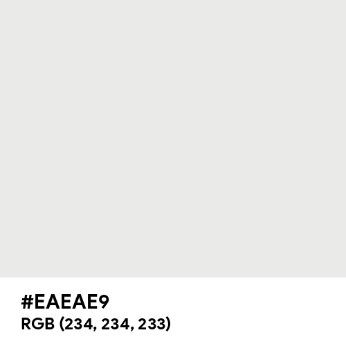 Bright Gray (Hex code: EAEAE9) Thumbnail