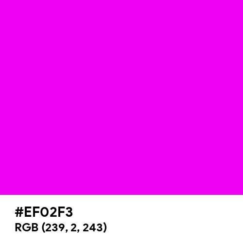 Roseine (Hex code: EF02F3) Thumbnail