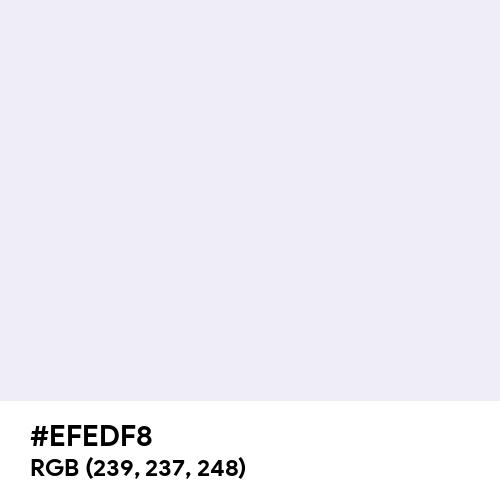 Anti-Flash White (Hex code: EFEDF8) Thumbnail