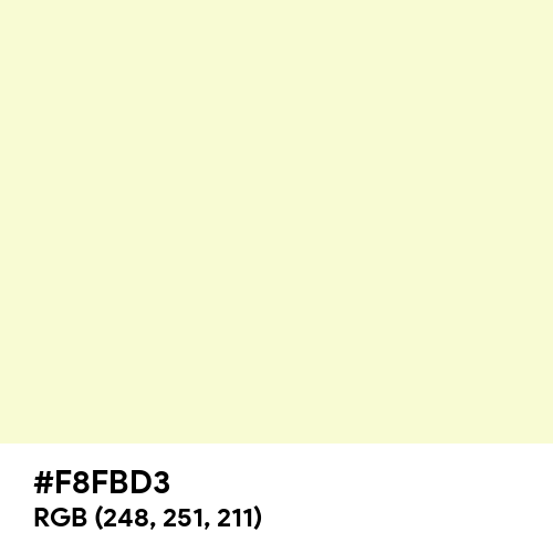Light Goldenrod Yellow (Hex code: F8FBD3) Thumbnail