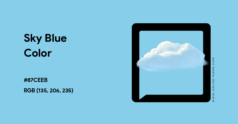 Sky Blue color hex code is #87CEEB